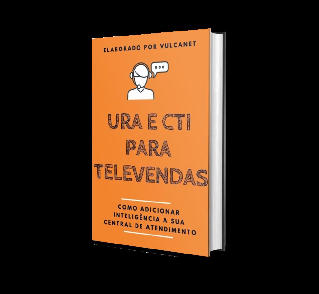 URA e CTI para Televendas: Como adicionar inteligência a sua central de atendimento